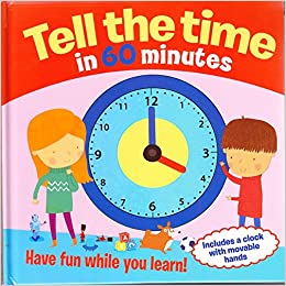 Tell The Time In 60 Minutes: Have Fun While You Learn! por Arcturus Publishing epub