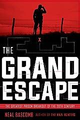The Grand Escape: The Greatest Prison Breakout of the 20th Century Hardcover