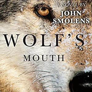 Wolf's Mouth Audiobook