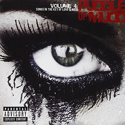 Puddle Of Mudd - Volume 4 Songs in the Key of Love & Hate - Zortam Music