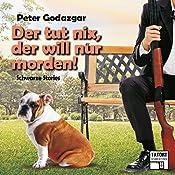 Der tut nix, der will nur morden! (Tatort Schreibtisch - Autoren live 6) | Peter Godazgar
