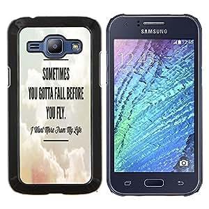 - Sometime you gotta fall before you fly - - Cubierta del caso de impacto con el patr??n Art Designs FOR Samsung Galaxy J1 J100 J100H Queen Pattern