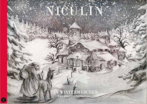 Niculin: Ein Wintermärchen
