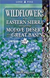 Wildflowers of the Eastern Sierra, Laird R. Blackwell, 1551052814
