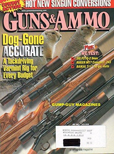 GUNS & AMMO 2001 Magazine COWBOY ACTION: HOT NEW SIXGUN CONVERSIONS Ruger Model 77 Compact .243 VersionOf Classic Bolt Action SIG P210-2 The .41 Philadelphia Deringer Original Pocket Big-Bore