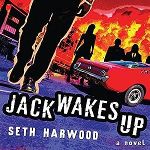 Jack Wakes Up: A Novel Audiobook