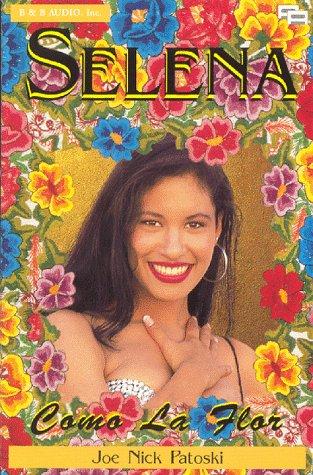 Descargar Libro Selena: Como La Flor Joe Nick Patoski