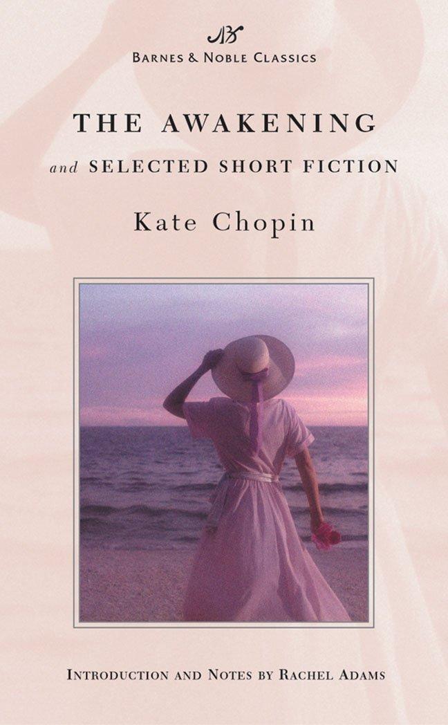 The Awakening and Selected Short Fiction (Barnes & Noble Classics Series) (B&N Classics) PDF Text fb2 ebook