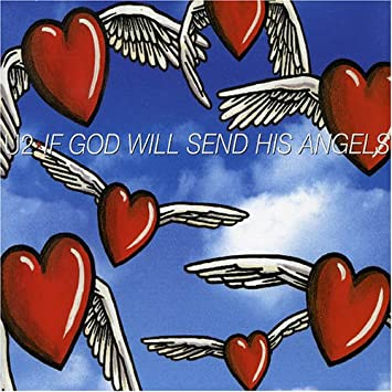 low priced a1474 4d64d U2 - If God Will Send His Angels - Amazon.com Music