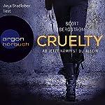 Cruelty: Ab jetzt kämpfst du allein | Scott Bergstrom