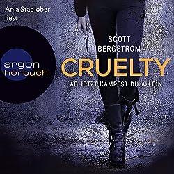 Cruelty: Ab jetzt kämpfst du allein