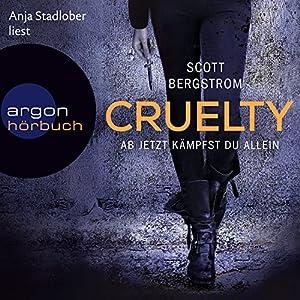 Cruelty: Ab jetzt kämpfst du allein Hörbuch