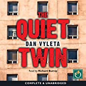 The Quiet Twin | Dan Vyleta