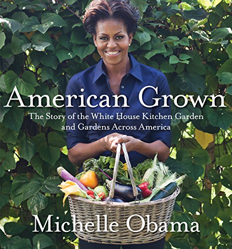 American Grown: The Story of the White House