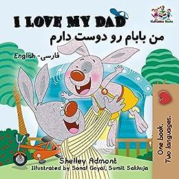 I Love My Dad English Farsi English Farsi Bilingual Collection