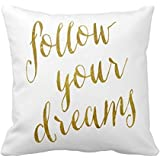 "SIXSTARS Follow Your Dreams Quote Faux Gold Foil Metallic Print Custom Zippered Pillow Cushion Case Throw Pillow Covers 18""x18"" One Side"