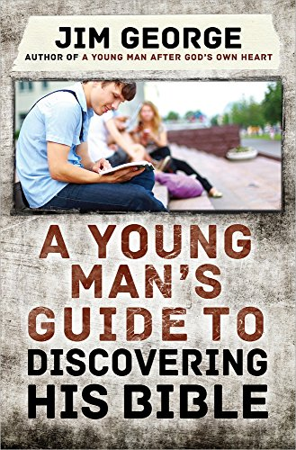A Young Man's Guide to Discovering His Bible from Harvest House Publishers