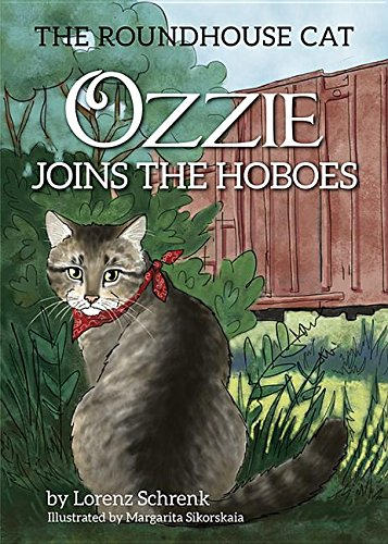 Ozzie Joins the Hoboes: The Roundhouse Cat