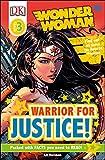 DK Readers L3: DC Comics Wonder Woman: Warrior for Justice! (DK Readers Level 3)