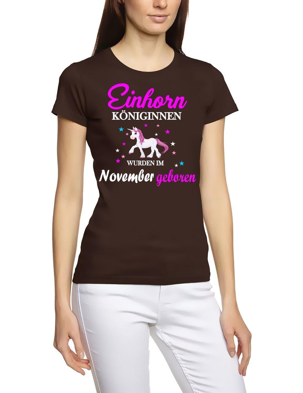Einhorn Königinnen wurden im November geboren ! Unicorn Damen T-Shirt Gr.S  M L XL XXL schenken Birthday Party Feiern f52e165068