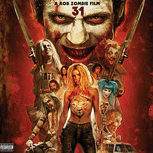 Rob Zombie Songs For Halloween (31 - A Rob Zombie Film [Explicit] (Original Motion Picture)