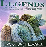 Legends Project: I Am an Eagle