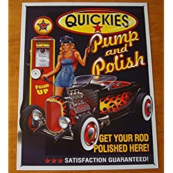 Quickies Pump & Polish Hot Rod Automobile Car Gas Station Pin Up Girl Sign Decor