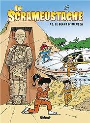 Le Scrameustache, Tome 42 : Le Géant d'Imenoca