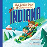 The Twelve Days of Christmas in Indiana (The Twelve Days of Christmas in America)