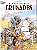 : Story of the Crusades (Dover History Coloring Book)