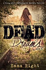 Dead Dreams Book 1: A Young Adult Psychological Mystery Thriller (Dead Dreams Mystery) Kindle Edition