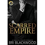 Scarred Empire: An Enemies to Lovers Dark Billionaire Romance (Broken Cross)