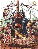 : Pirates! (Sticker Stories)