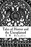 Tales of Horror and the Unexplained, E. Bonadio, 0615841201