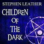 Children of the Dark | Stephen Leather