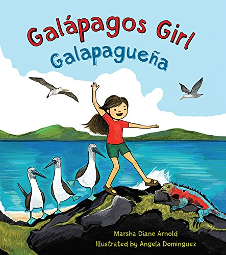 Galápagos Girl / Galapagueña (English and Spanish Edition) by Lee & Low Books