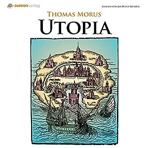 Utopia: Über den besten Zustand des Staates Hörbuch