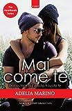 Mai come te. The heartbeats series