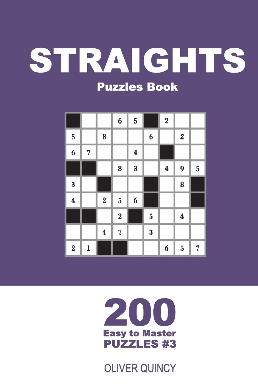 Read Online Straights Puzzles Book - 200 Easy to Master Puzzles 9x9 (Volume 3) pdf