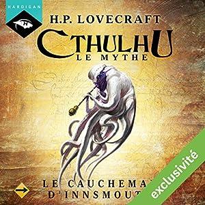 Le Cauchemar d'Innsmouth (Cthulhu - Le mythe 6) Audiobook