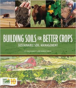 Book Building Soils for Better Crops Sustainable Soil Management