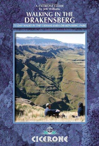 Walking in the Drakensberg: 75 Walks in the Ukhahlamba-Drakensberg Park (Cicerone Guides)