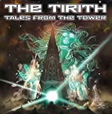 Tales From the Tower by Tirith (2013-08-03)