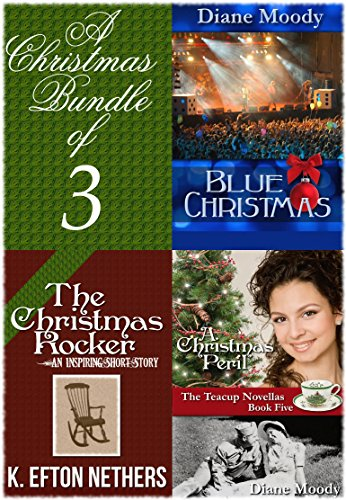 A Christmas Bundle of 3 by [Moody, Diane, Nethers, K. Efton]