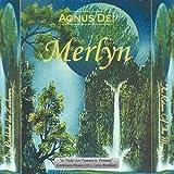 Merlyn by Agnus Dei (2002-06-04)