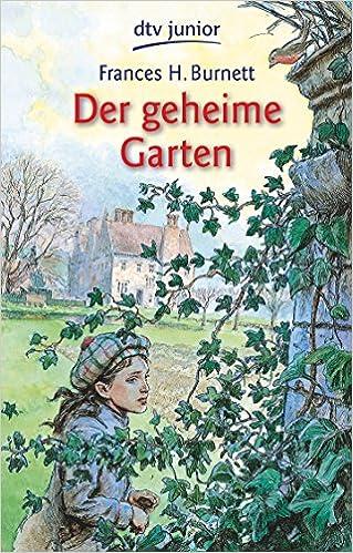 Amazon It Der Geheime Garten 7317 Burnett Frances Hodgson Homke Friedel Libri In Altre Lingue