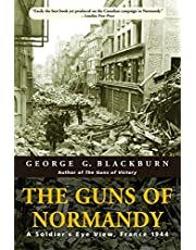 The Guns of Normandy: A Soldier's Eye View, France 1944