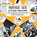 Missee Lee: Swallows and Amazons Series, Book 10 Audiobook by Arthur Ransome Narrated by Gareth Armstrong
