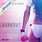 Workout (feat. Nailah Blackman)