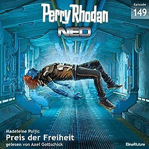Preis der Freiheit (Perry Rhodan NEO 149) Hörbuch